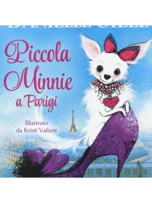 Piccola Minnie a Parigi. Ediz. illustrata
