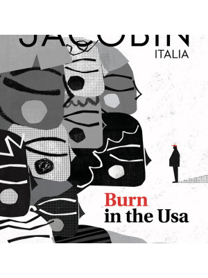 Jacobin Italia (2020). Vol. 8: Burn in the Usa