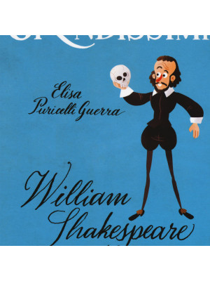 William Shakespeare, re del teatro