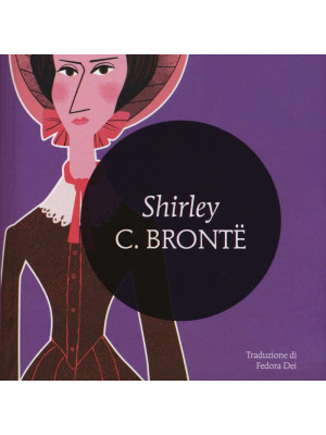 Shirley. Ediz. integrale