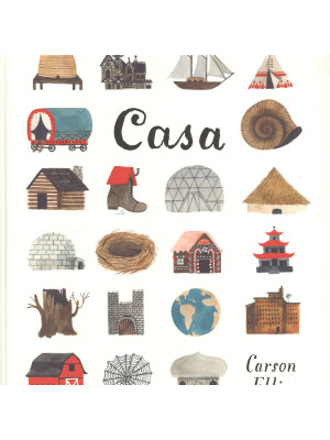 Casa. Ediz. illustrata