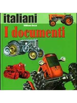 Trattori classici italiani. Ediz. illustrata. Vol. 1: I documenti