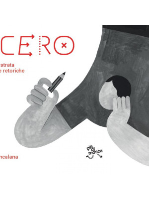 Cicero. Guida illustrata alle figure retoriche