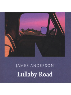 Lullaby Road. La serie del deserto. Vol. 1