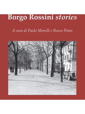 Borgo Rossini stories